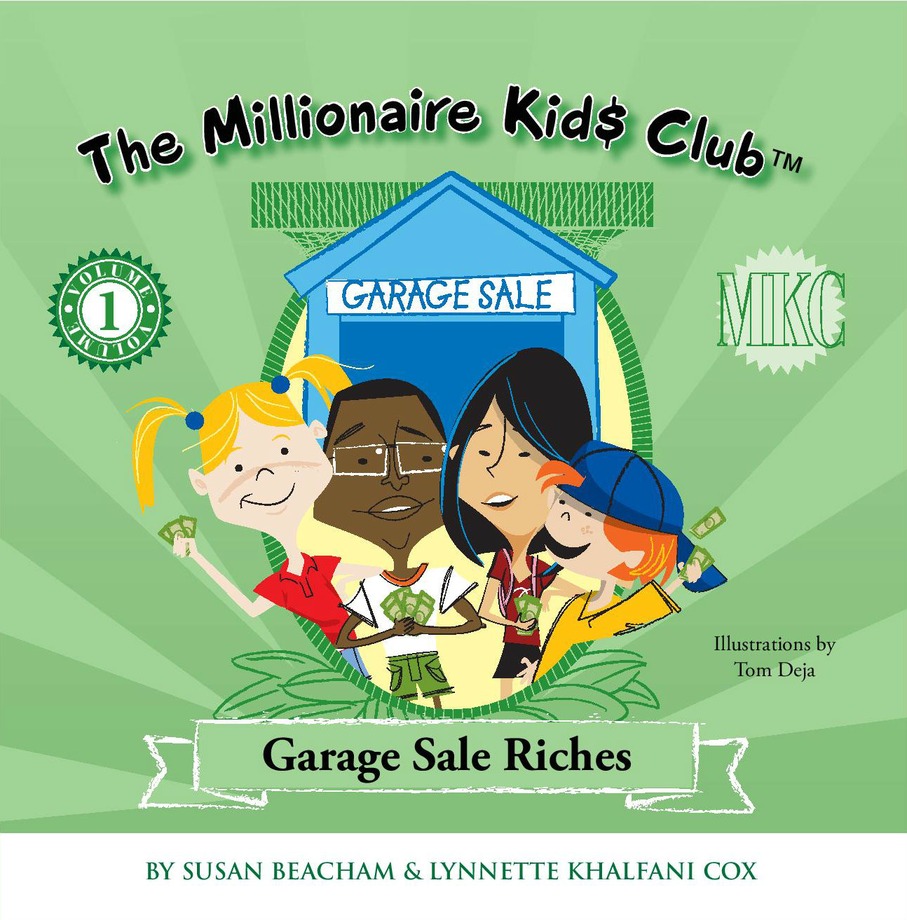 Millionaire Kids Club - Garage Sale Riches