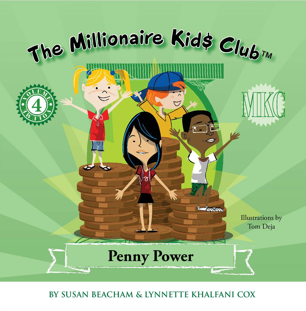 The Millionaire Kids Club: Penny Power